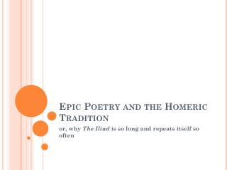 Epic Poetry and the Homeric Tradition