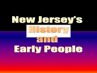 New Jersey's  History and  Early People