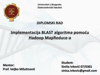 Implementacija  BLAST  algoritma pomoću Hadoop MapReduce -a