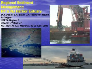 Regional Sediment Management:   NY & NJ Harbor Estuary