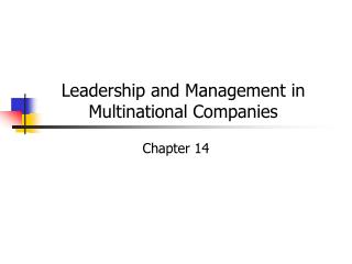 Leadership and Management in  Multinational Companies
