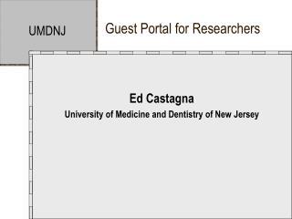Guest Portal for Researchers