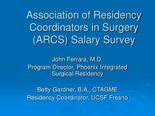 Association of Residency Coordinators in Surgery (ARCS) Salary Survey