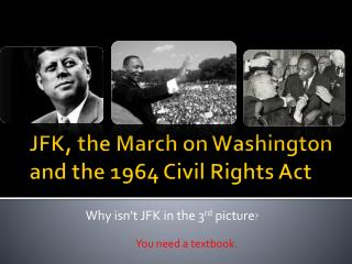 JFK, the March on Washington and the 1964 Civil Rights Act