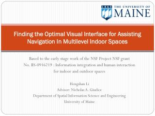 Finding the Optimal Visual Interface for Assisting Navigation In Multilevel Indoor Spaces