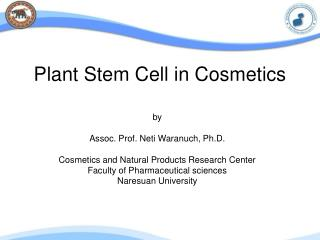 Plant Stem Cell in Cosmetics