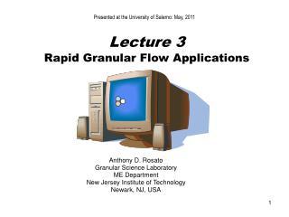Lecture 3  Rapid Granular Flow Applications