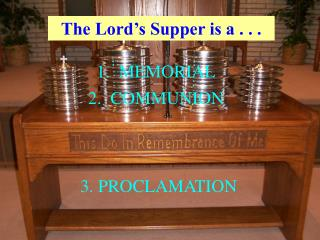The Lord�s Supper is a . . .