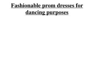 Style For Dresses For Js Prom