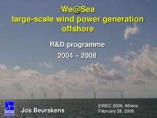 We@Sea large-scale wind power generation offshore