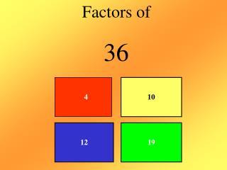 Factors of 36