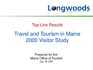 Travel and Tourism in Maine 2000 Visitor Study