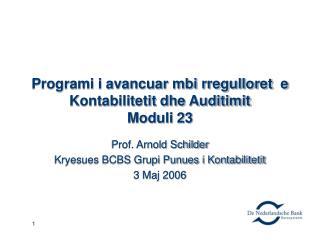 Programi i avancuar mbi rregulloret  e  Kontabilitetit dhe Auditimit  Moduli 23
