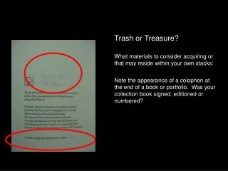 Trash or Treasure? What materials to consider acquiring or that may reside within your own stacks: