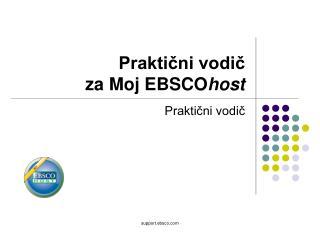 Praktični vodič  za Moj EBSCO host