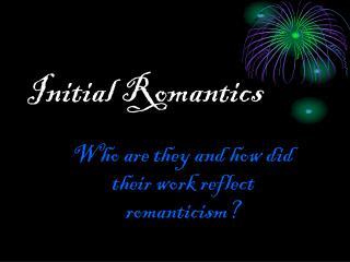 Initial Romantics