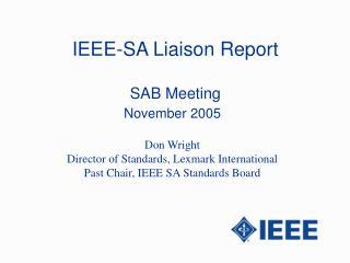 IEEE-SA Liaison Report