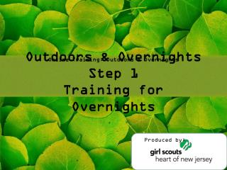 Outdoors & Overnights Step 1 Training for Overnights