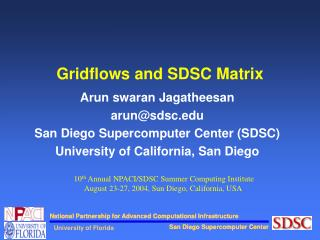 Gridflows and SDSC Matrix