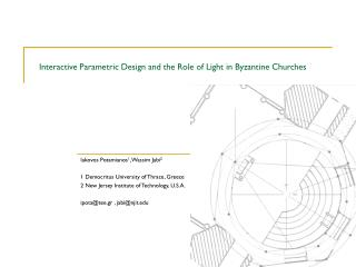 Interactive Parametric Design and the Role of Light in Byzantine Churches