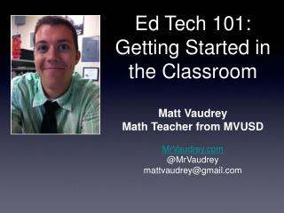 Ed Tech 101: Getting Started in the Classroom