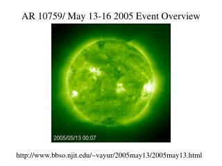 AR 10759/ May 13-16 2005 Event Overview