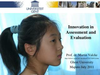 Innovation in Assessment and Evaluation