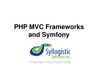 PHP MVC Frameworks and Symfony
