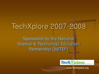 TechXplore 2007-2008