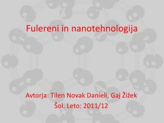 Fulereni in nanotehnologija