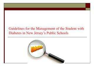 Guidelines for the Management of the Student with Diabetes in New Jersey's Public Schools