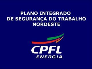 PLANO INTEGRADO  DE SEGURAN�A DO TRABALHO NORDESTE