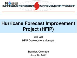 Hurricane Forecast Improvement Project (HFIP)