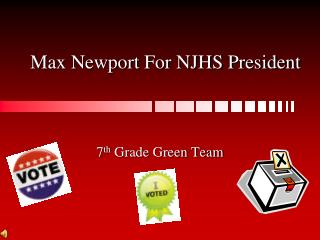 Max Newport For NJHS President