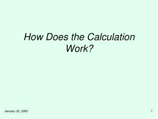 How Does the Calculation Work