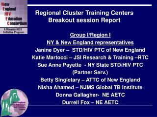 Regional Cluster Training Centers  Breakout session Report