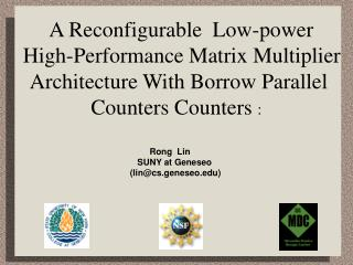 A Reconfigurable Low-power High-Performance Matrix ...