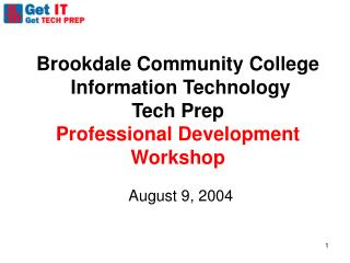 Brookdale Community College  Information Technology  Tech Prep Professional Development Workshop