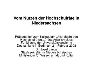 Vom Nutzen der Hochschulr te in Niedersachsen