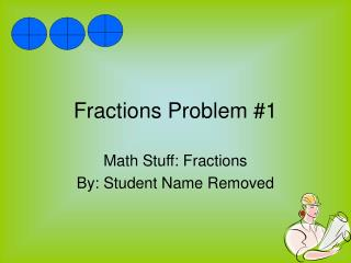 Fractions Problem #1