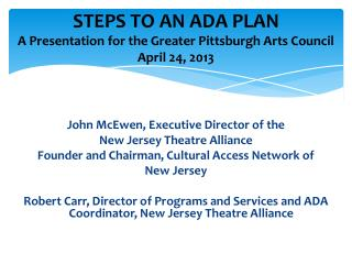 STEPS TO AN ADA  PLAN A Presentation for the Greater Pittsburgh Arts Council  April 24, 2013