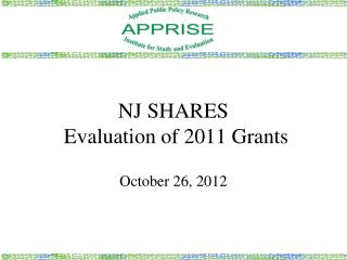 NJ SHARES   Evaluation of 2011 Grants