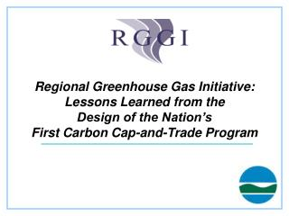 Brief Background on RGGI Some RGGI Innovations Lessons Learned