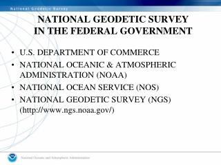 NATIONAL GEODETIC SURVEY IN THE FEDERAL GOVERNMENT