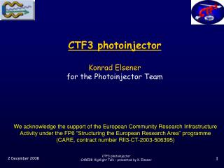 CTF3 photoinjector Konrad Elsener for the Photoinjector Team