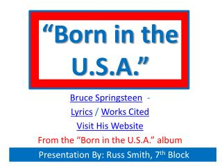 """Born in the U.S.A."""