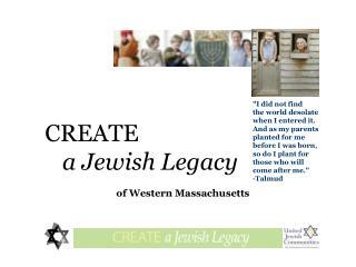CREATE  a Jewish Legacy of Western Massachusetts