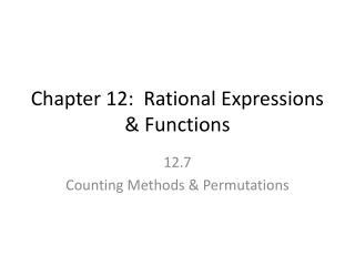 Chapter 12:  Rational Expressions & Functions