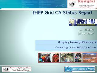 IHEP  Grid  CA Status Report