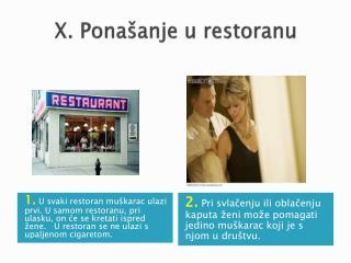 X. Ponašanje u restoranu